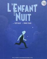 L'enfant et la nuit, Olivier Balazuc et Emmanuel Polanco
