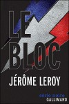 Le Bloc, Jérôme Leroy