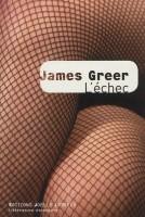 L'échec, James Greer