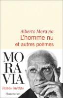 L'homme nu et autres poèmes, Alberto Moravia (par Philippe Leuckx)
