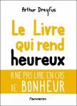 Le livre qui rend heureux, Arthur Dreyfus