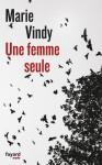 Une femme seule, Marie Vindy