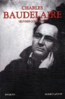 Oeuvres complètes, Charles Baudelaire