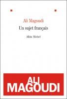 Un sujet français, Ali Magoudi
