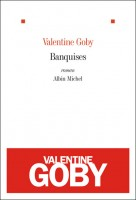 Banquises, Valentine Goby