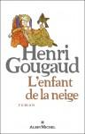 L'enfant de la neige, Henri Gougaud