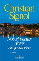 Nos si beaux rêves de jeunesse, Christian Signal (Albin Michel) - Ph. Leuckx