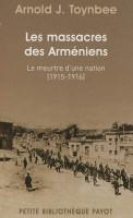 Les massacres des Arméniens, Arnold J. Toynbee