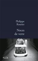 Noces de verre, Philippe Routier