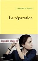 La réparation, Colombe Schneck