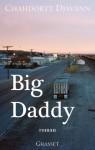 Big daddy, Chahdortt Djavann