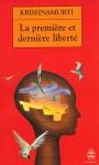 La première et la dernière liberté, Krishnamurti