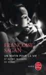 Un matin pour la vie et autres musiques de scène, Françoise Sagan