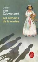 Les témoins de la mariée, Didier Van Cauwelaert