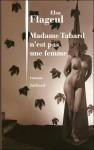 Madame Tabard n'est pas une femme, Elsa Flageul (par Yann Suty)