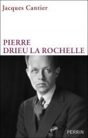 Pierre Drieu la Rochelle, Jacques Cantier