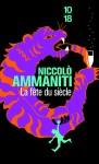 La fête du siècle, Niccolò Ammaniti