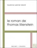 Le roman de Thomas Lilienstein, Laurence Werner David