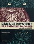 Dans le mystère des animaux sauvages, Sébastien G. Orsini