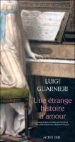 Une étrange histoire d'amour, Luigi Guarnieri