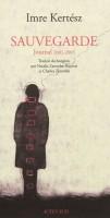 Sauvegarde, Journal 2001-2003, Imre Kertész