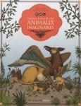 Histoires naturelles des animaux imaginaires, Hélène Rajkac et Damien Laverdunt