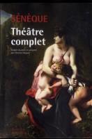 Théâtre complet, Sénèque