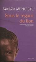 Sous le regard du lion, Maaza Mengiste