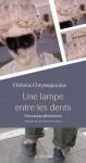 Une lampe entre les dents, Chronique athénienne, Christos Chryssopoulos