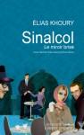 Sinalcol, Le miroir brisé, Elias Khoury