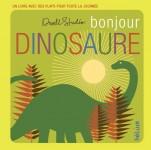 Bonjour Dinosaure, Dwellstudio
