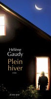 Plein hiver, Hélène Gaudy