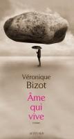 Ame qui vive, Véronique Bizot (2ème critique)