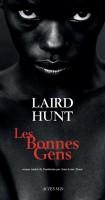 Les Bonnes Gens, Laird Hunt