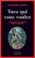Tuez qui vous voulez, Olivier Barde-Cabuçon