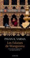 Les Falaises de Wangsisina, Pavan K. Varma