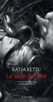 La sage-femme, Katja Kettu