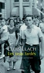 Les yeux fardés, Lluís Llach