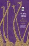 Mes bifurcations, André Brink