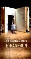Tétraméron, Les contes de Soledad, José Carlos Somoza