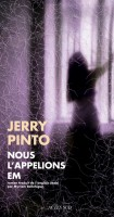 Nous l'appelions Em, Jerry Pinto