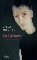 La Cigogne, Akram Musallam