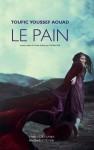 Le Pain, Toufic Youssef Aouad