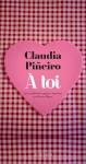 A toi, Claudia Piñeiro