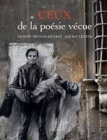 Ceux de la poésie vécue – André Velter – Ernest Pignon-Ernest (Actes Sud) - Ph. Chauché