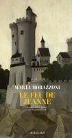 Le feu de Jeanne, Marta Morazzoni