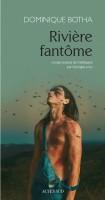Rivière fantôme, Dominique Botha