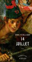 14 juillet, Éric Vuillard (Actes Sud) - P. Epsztein