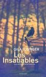 Les Insatiables, Gila Lustiger
