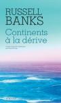 Continents à la Dérive, Russell Banks